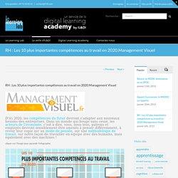 RH : Les 10 plus importantes compétences au travail en 2020.Management Visuel - Le Learning Lab by IL&DI - Blog de l'innovation en formation
