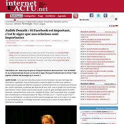 Judith Donath : Si Facebook est important, c'est le signe que nos relations sont importantes