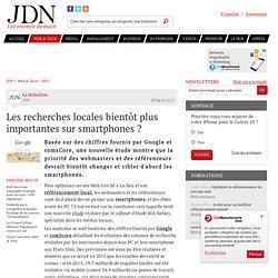 Les recherches locales bientôt plus importantes sur smartphones ? - Journal du Net Solutions