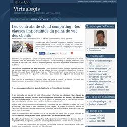 Les contrats de cloud computing : les clauses importantes du point de vue des clients - Virtualegis