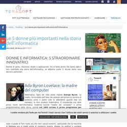 Le 5 donne più importanti nella storia dell'informatica - Terasoft