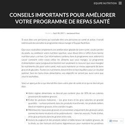 CONSEILS IMPORTANTS POUR AMÉLIORER VOTRE PROGRAMME DE REPAS SANTÉ