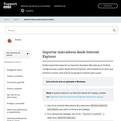 Importar marcadores desde Internet Explorer
