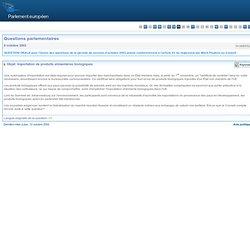 PARLEMENT EUROPEEN - Réponse à question H-0685/02 Importation de produits alimentaires biologiques