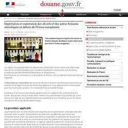 Importation et exportation des alcools et des autres boissons alcooliques en dehors de l'Union européenne