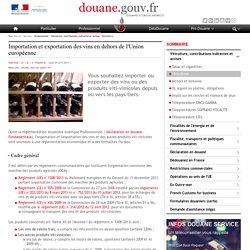 Importation et exportation des vins en dehors de l'Union européenne