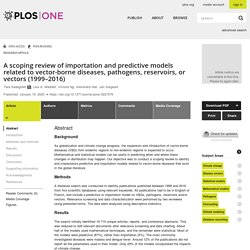 PLOS 15/01/20 A scoping review of importation and predictive models related to vector-borne diseases, pathogens, reservoirs, or vectors (1999–2016)