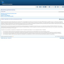 PARLEMENT EUROPEEN - Réponse à question:E-007702/2011 Importation de miel en provenance de Chine