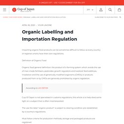 Organic Labelling and Importation Regulation – Cup of Japan