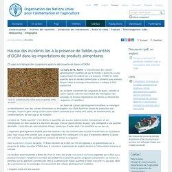 FAO 12/03/14 Hausse des incidents liés à la présence de faibles quantités d'OGM dans les importations de produits alimentaires