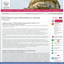 JO SENAT 22/10/20 Au sommaire : 17939 de Mme Françoise Férat : Importations de soja et déforestations en Amazonie