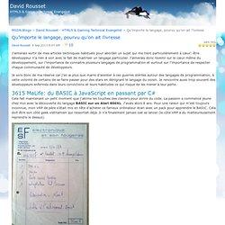 Qu'importe le langage, pourvu qu'on ait l'ivresse - David Rousset - sharing about HTML5, Windows 8 & Gaming