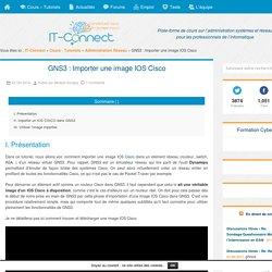 GNS3 : Importer une image IOS Cisco
