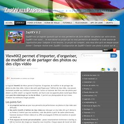 ViewNX2 permet d'importer, d'organiser, de modifier et de partager des photos ou des clips vidéo