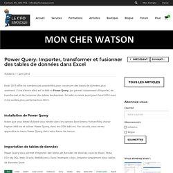 Power Query: Importer, transformer et fusionner des tables de données dans Excel