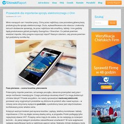 Poradnik dla importerów elektroniki z Chin