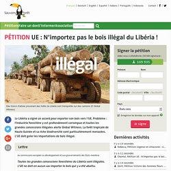 UE : N'importez pas le bois illégal du Libéria