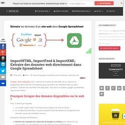ImportXml & ImportHtml: Scraper avec Google Spreadsheet
