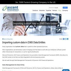 Importing custom data in D365 Data Entities