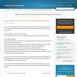 Importing Active Directory into SQL Server with SSIS Script Component: SQL 2008, SSIS, Active Directory, VB.Net Script Component