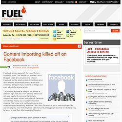 Content importing killed off on Facebook