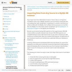 Importing Data From Any Source to a MySQL DB Instance - Amazon Relational Database Service