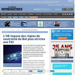 L'UE impose des règles de neutralité du Net plus strictes aux FAI