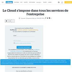 Le Cloud s'impose dans tous les services de l'entreprise