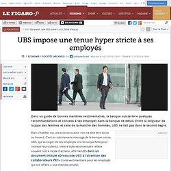 Sociétés : UBS impose une tenue hyper stricte à ses employés