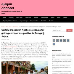 Curfew imposed in 7 police stations after getting corona virus positive in Ramganj, Jaipur. - □jaipur □onnect