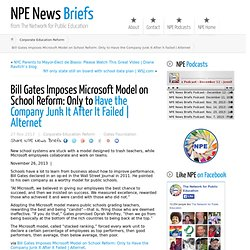 Bill Gates Imposes Microsoft Model on School Reform: Only to Have the Company Junk It After It Failed