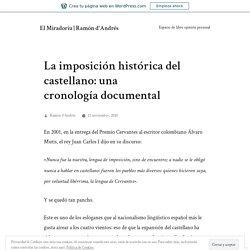 La imposición histórica del castellano: una cronología documental – El Miradoriu