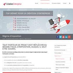 Régime d'imposition - Création Entreprise Guide