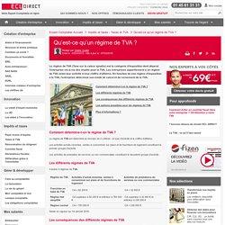 Qu'est-ce qu'un régime de TVA?, quelle catégorie d'imposition dépend mon entreprise?