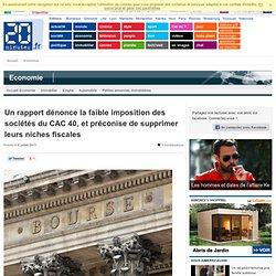 Un rapport dénonce la faible imposition des sociétés du CAC 40, et préconise de supprimer leurs niches fiscales