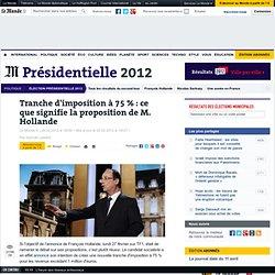 Tranche d'imposition à 75 % : ce que signifie la proposition de M. Hollande