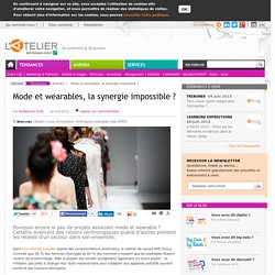 Mode et wearables, la synergie impossible ?