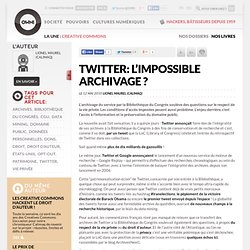 Twitter: l'impossible archivage ? » Article » owni.fr, digital j