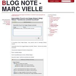 """Impossible d'ouvrir une image disque (.dmg). Raison """"Somme de contrôle incorrecte"""" - Blog Note - Marc Vielle"""