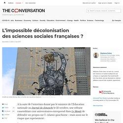 L'impossible décolonisation dessciences sociales françaises?