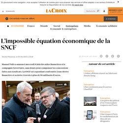 L'impossible équation économique de la SNCF - La Croix