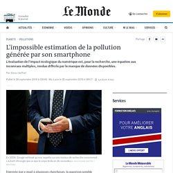 L'impossible estimation de la pollution générée par son smartphone