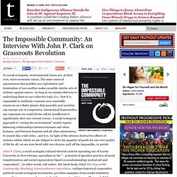 The Impossible Community: An Interview With John P. Clark on Grassroots Revolution