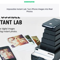 Impossible Instant Lab: Turn iPhone Images into Real Photos by The Impossible Project