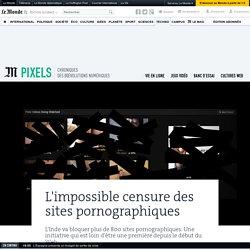 L'impossible censure des sites pornographiques