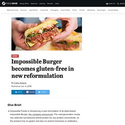 Impossible Burger becomes gluten-free in new reformulation