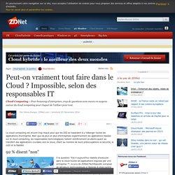 Peut-on vraiment tout faire dans le Cloud ? Impossible, selon des responsables IT