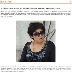 L'impossible retour en Inde de Taslima Nasreen, rendu possible