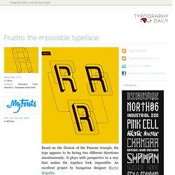 Frustro: the impossible typeface