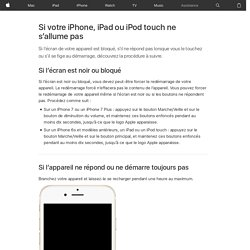Impossible d'utiliser ou de démarrer l'iPhone, l'iPad ou l'iPod touch